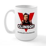 CLINSOC doubleplus anti-Hillary Large Mug