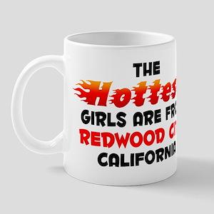 Hot Girls: Redwood City, CA Mug