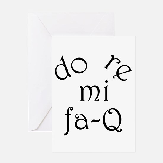 Do Re Mi Fa-Q Greeting Card