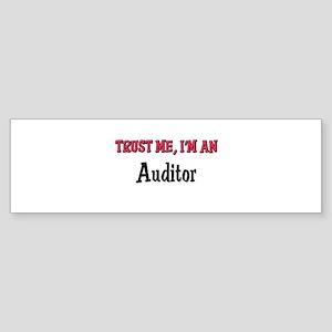 Trust Me I'm an Auditor Bumper Sticker