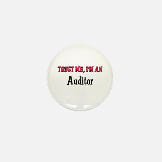 Trust Me I'm an Auditor Mini Button