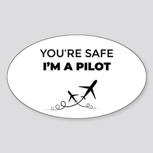 You're safe I'm a pilot Sticker