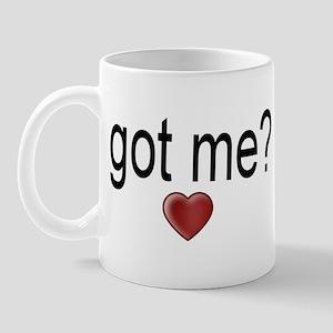 got me? Mug