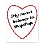 My Heart Belongs to Pap Pap Small Poster