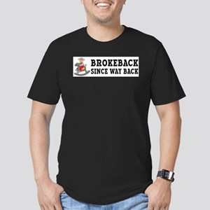 Brokeback Since Way Back T-Shirt
