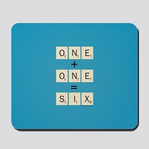 Scrabble One Plus One Six Mousepad