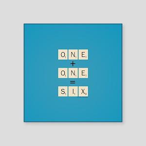 "Scrabble One Plus One Six Square Sticker 3"" x 3"""