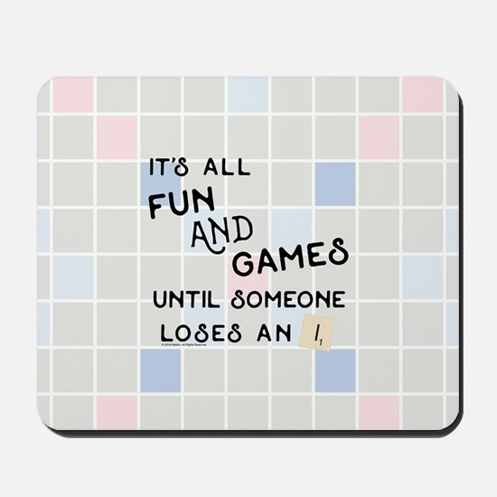 Scrabble All Fun and Games Mousepad