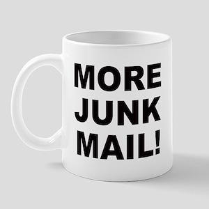 MORE JUNK MAIL Mug