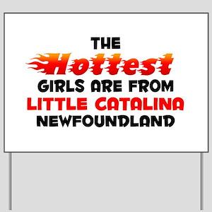 Hot Girls: Little Catal, NF Yard Sign