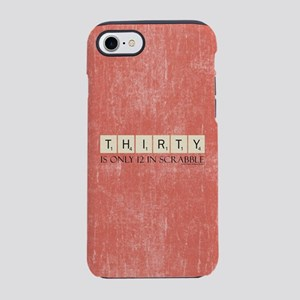Scrabble Thirty Only 12 iPhone 8/7 Tough Case