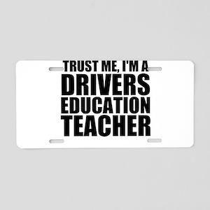 Trust Me, I'm A Drivers Education Teacher Alum