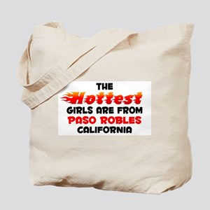 Hot Girls: Paso Robles, CA Tote Bag