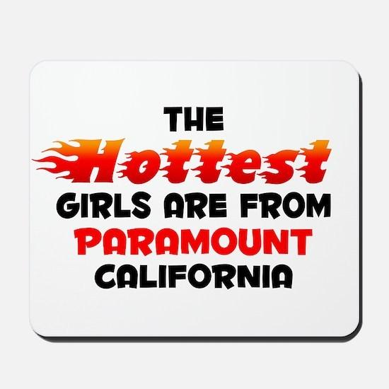 Hot Girls: Paramount, CA Mousepad