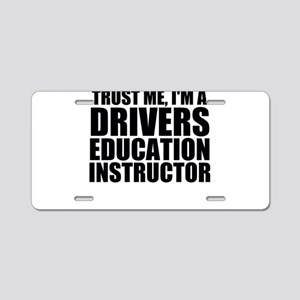 Trust Me, I'm A Drivers Education Instructor A