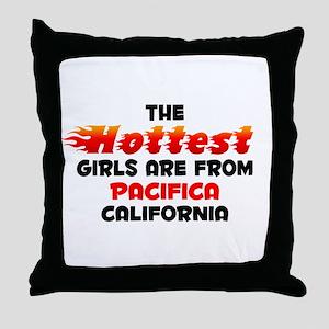 Hot Girls: Pacifica, CA Throw Pillow