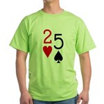 But They're Suited 2-5 Green T-Shirt