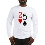 But They're Suited 2-5 Long Sleeve T-Shirt