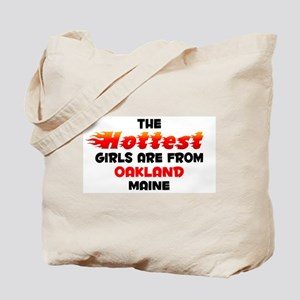 Hot Girls: Oakland, ME Tote Bag