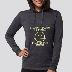 I Can't Brain Today Long Sleeve T-Shirt