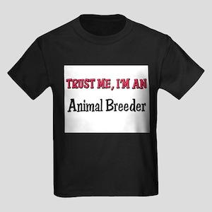 Trust Me I'm an Animal Breeder Kids Dark T-Shirt