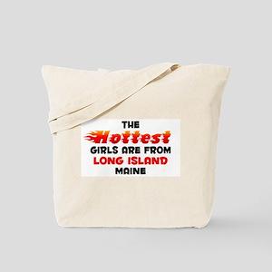 Hot Girls: Long Island, ME Tote Bag