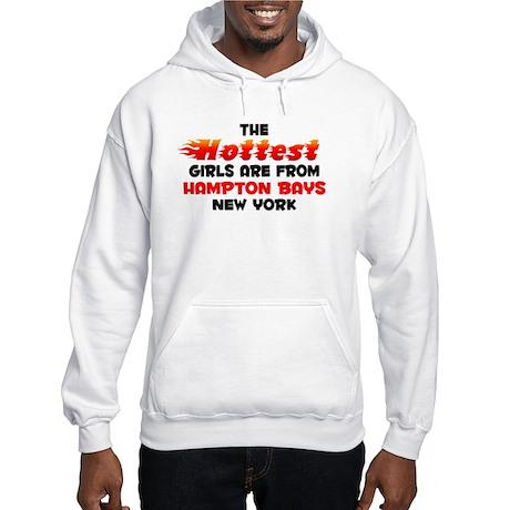 Hot Girls: Hampton Bays, NY Hooded Sweatshirt