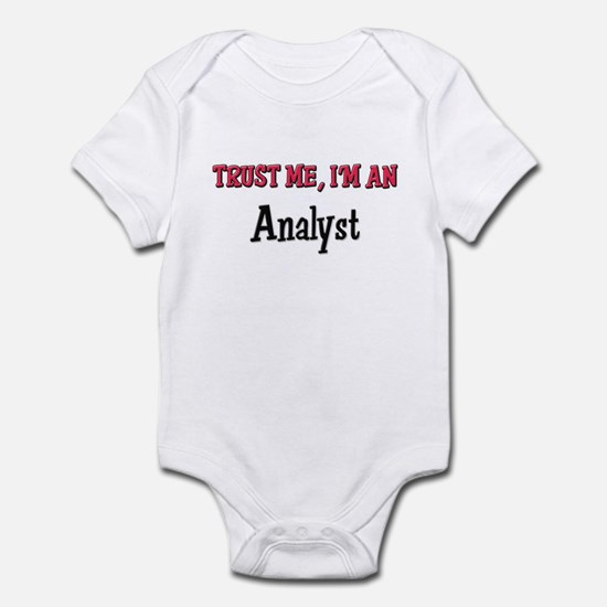 Trust Me I'm an Analyst Infant Bodysuit