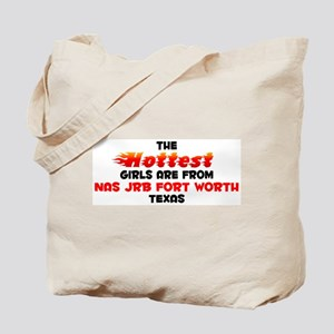 Hot Girls: NAS JRB Fort, TX Tote Bag