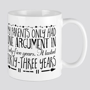 My parents only had one argument in forty-fiv Mugs