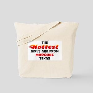 Hot Girls: Marquez, TX Tote Bag