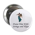 Praise Him With Strings and Flute Button