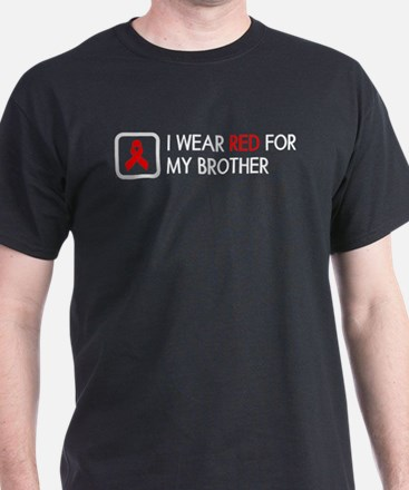 Red Ribbon: Red for my Brother T-Shirt