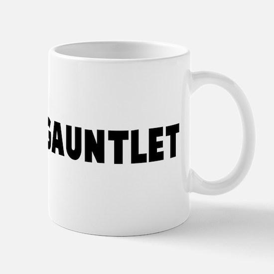 Run the gauntlet Mug