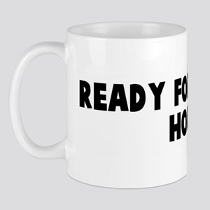 Ready for the nut house Mug