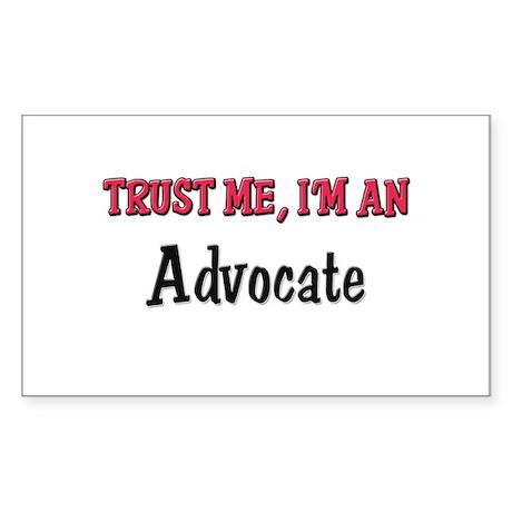 Trust Me I'm an Advocate Rectangle Sticker