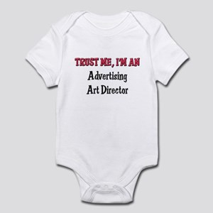 Trust Me I'm an Advertising Art Director Infant Bo