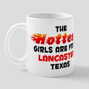 Hot Girls: Lancaster, TX Mug
