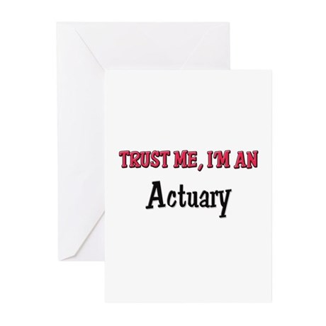 Trust Me I'm an Actuary Greeting Cards (Pk of 10)