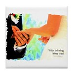 I Thee Wed Tile Coaster