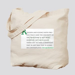 War, Peace, and Religion Tote Bag