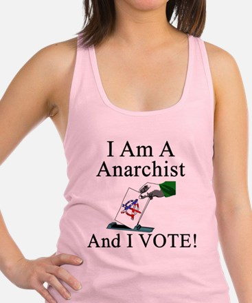 I Vote Anarchist Racerback Tank Top