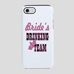 bride drinking team bachelor iPhone 8/7 Tough Case