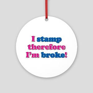 I Stamp Ornament (Round)