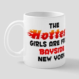Hot Girls: Bayside, NY Mug