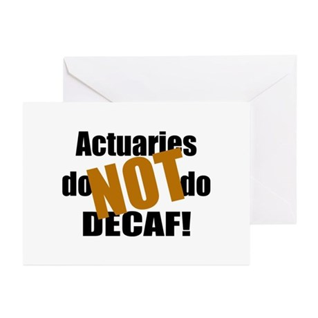Actuaries Don't Do Decaf Greeting Cards (Pk of 10)