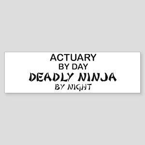 Actuary Deadly Ninja Bumper Sticker
