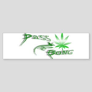 Pass The Bong Bumper Sticker