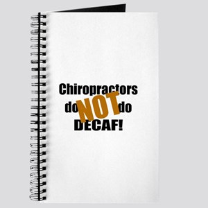 Chiropractors Don't Do Decaf Journal
