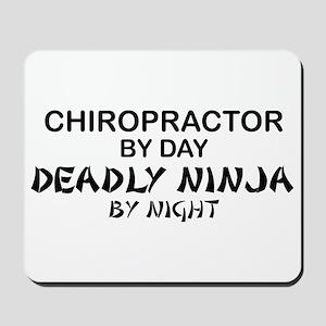 Chiropractor Deadly Ninja Mousepad